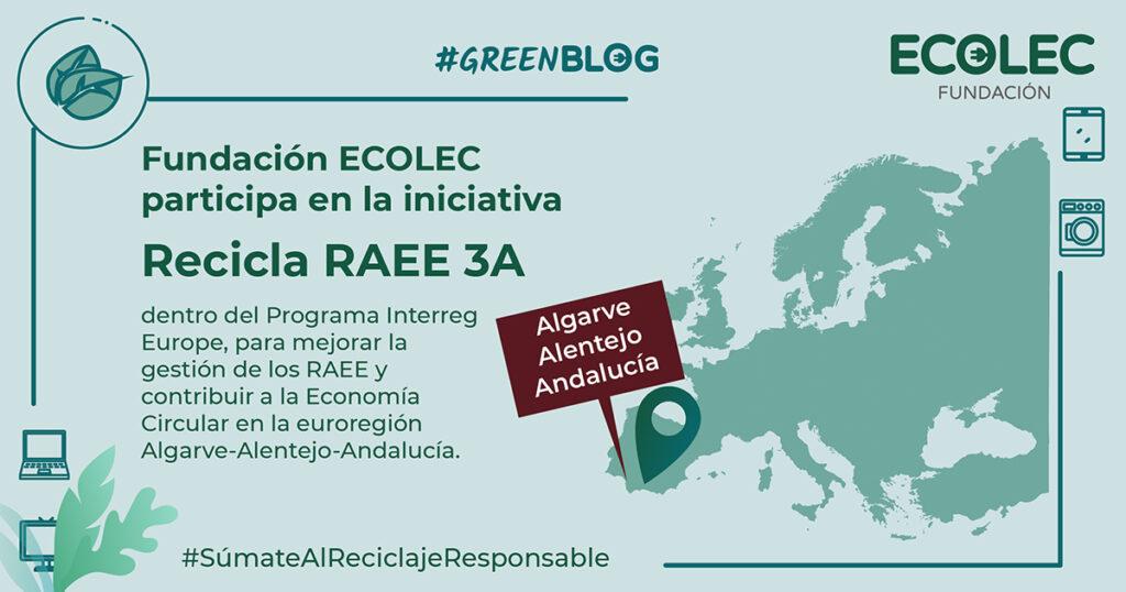 Fundación ECOLEC participa en la iniciativa Recicla RAEE 3A dentro del Programa Interreg Europe